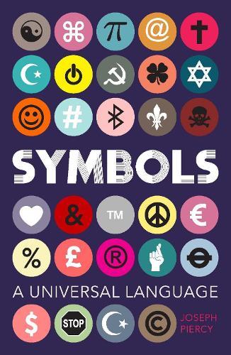 Symbols: A Universal Language (Paperback)