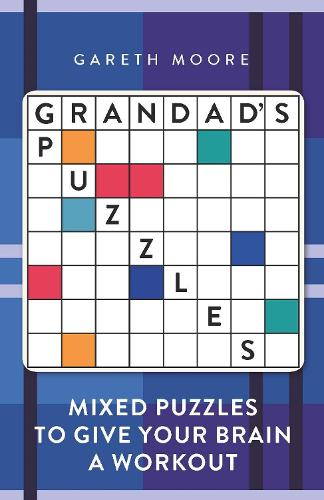 Grandad's Puzzles: Mixed Puzzles to Give Your Brain a Workout (Paperback)