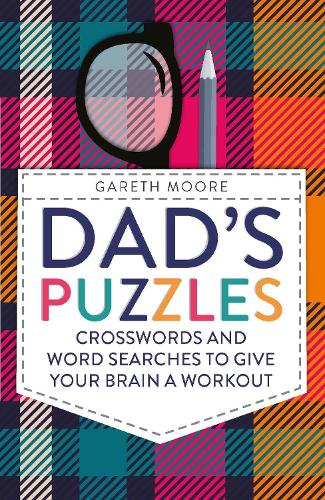 Dad's Puzzles: Crosswords and Word Searches to Give Your Brain a Workout (Paperback)