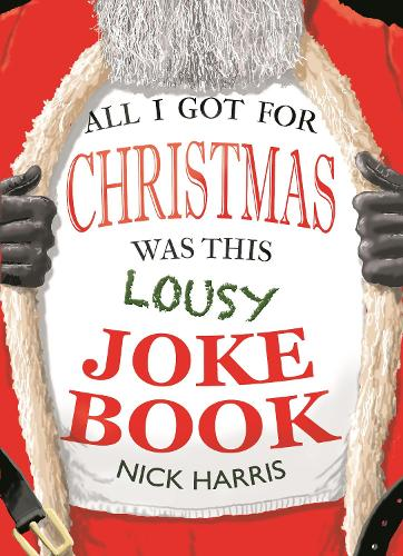 All I Got for Christmas Was This Lousy Joke Book (Paperback)