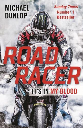 Road Racer: It's in My Blood (Paperback)