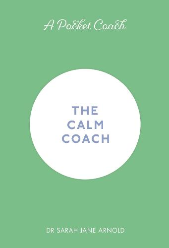 A Pocket Coach: The Calm Coach (Hardback)