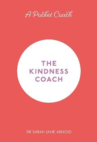 A Pocket Coach: The Kindness Coach (Hardback)