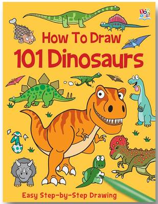 How to Draw 101 Dinosaurs - How to Draw 101 (Paperback)