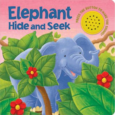 Hide-and-seek Elephant - Sound Button Books (Board book)