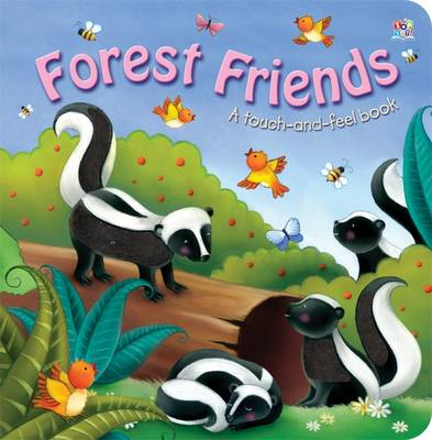 Forest Friends: Touch and Feel (Hardback)