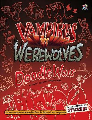 Vampires vs Werewolves - Doodle Wars (Paperback)