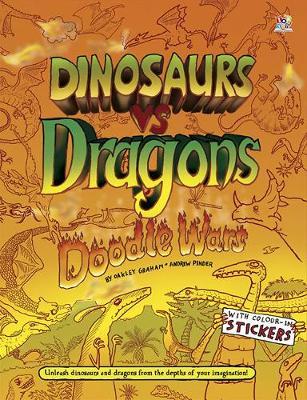 Dinosaurs vs Dragons - Doodle Wars (Paperback)