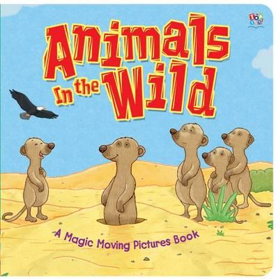 Animals in the Wild (Hardback)