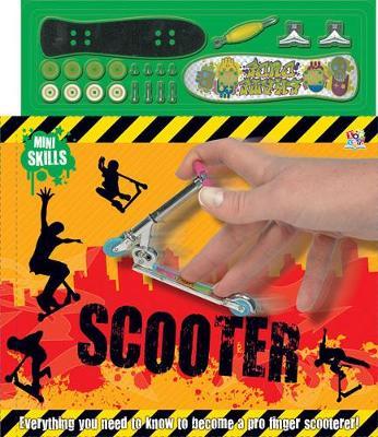 Mini Skills: Scooter - Mini Skillz (Hardback)