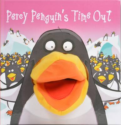 Percy Penguin's Time Out - Hand Puppet Books