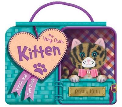 My Very Own Kitten - Carry Handle Pet Plush Books (Hardback)