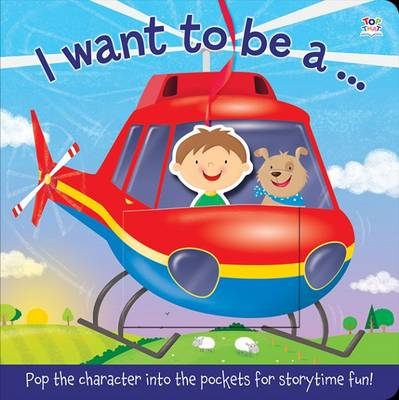 I Want to be A - Pop-It Pocket (Board book)