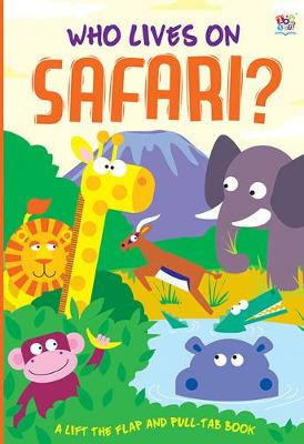 Who Lives on Safari? - Who Lives In...