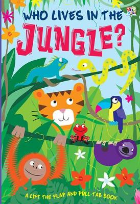 Who Lives in the Jungle? - Who Lives In... (Hardback)
