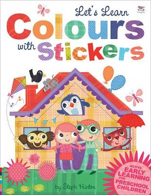 Let's Learn Colours with Stickers - Let's Learn  Sticker Books (Paperback)
