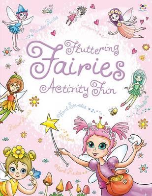 Fluttering Fairies Activity Fun (Paperback)