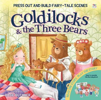 Goldilocks - Press out and Build Fairy-Tale Scenes