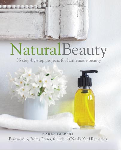 Natural Beauty: 35 Step-by-Step Projects for Homemade Beauty (Paperback)