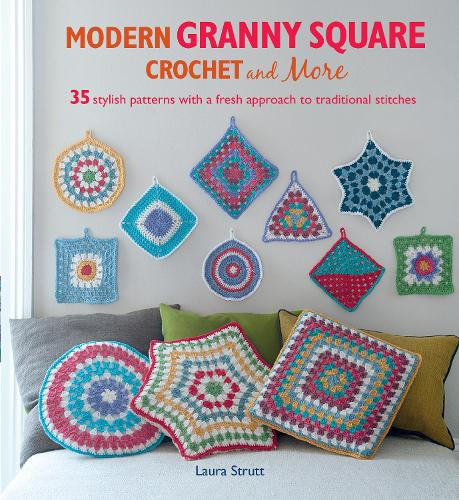 Modern Granny Square Crochet and More (Paperback)