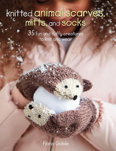 Knitted Animal Scarves, Mitts and Socks (Paperback)