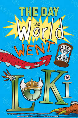 The Day the World Went Loki - Kelpies 1 (Paperback)