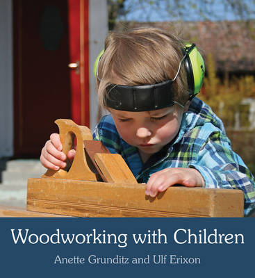 Woodworking with Children (Paperback)