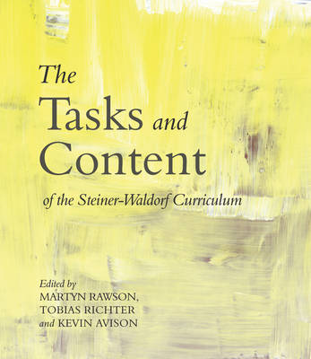 The Tasks and Content of the Steiner-Waldorf Curriculum (Paperback)