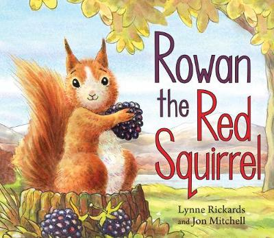 Rowan the Red Squirrel - Picture Kelpies (Paperback)