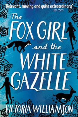 The Fox Girl and the White Gazelle - Kelpies (Paperback)