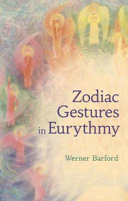 The Zodiac Gestures in Eurythmy (Paperback)