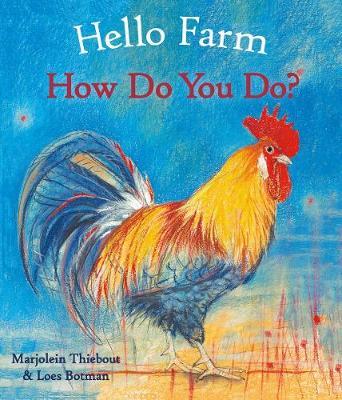 Hello Farm, How Do You Do? - Hello Animals (Board book)