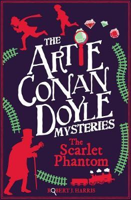 Artie Conan Doyle and the Scarlet Phantom - Kelpies 3 (Paperback)