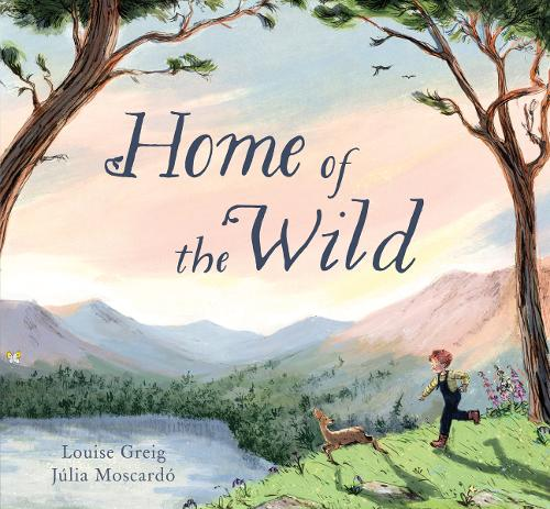 Home of the Wild (Hardback)