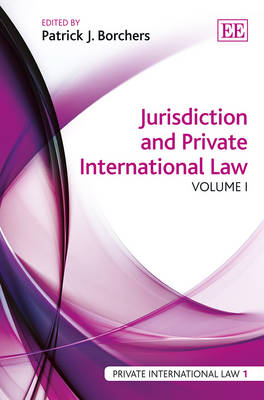 Jurisdiction and Private International Law - Private International Law Series 1 (Hardback)