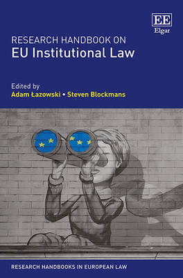 Research Handbook on Eu Institutional Law - Research Handbooks in European Law Series (Hardback)