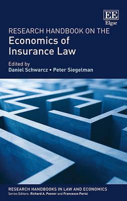 Research Handbook on the Economics of Insurance Law - Research Handbooks in Law and Economics Series (Hardback)