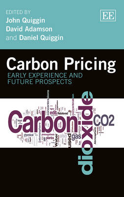 Carbon Pricing: Early Experience and Future Prospects (Hardback)
