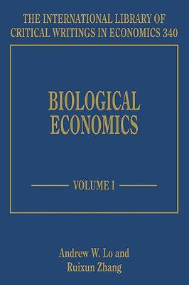 Biological Economics - The International Library of Critical Writings in Economics Series 340 (Hardback)