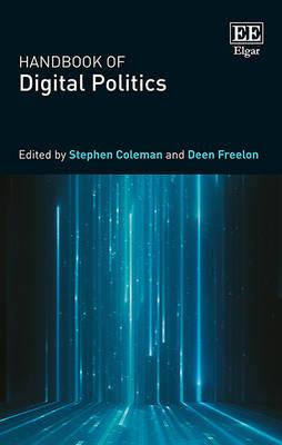 Handbook of Digital Politics (Hardback)