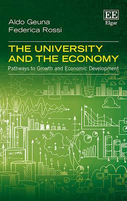 The University and the Economy: Pathways to Growth and Economic Development (Hardback)