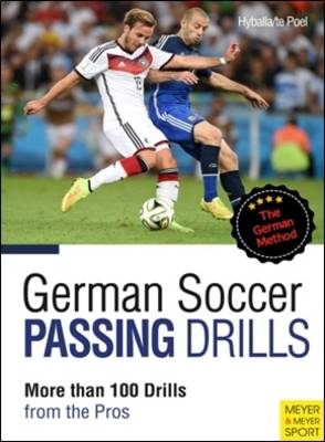 German Soccer Passing Drills: More Than 100 Drills from the Pros (Paperback)