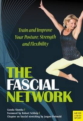 Fascial Network: Train and Improve Your Posture and Flexibility (Paperback)