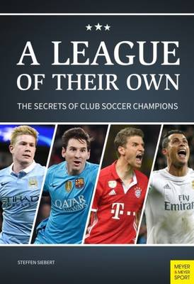 League of Their Own: The Secrets of Club Soccer Champions (Paperback)