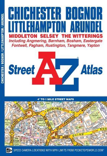 Chichester & Bognor Street Atlas - A-Z Street Atlas S. (Paperback)
