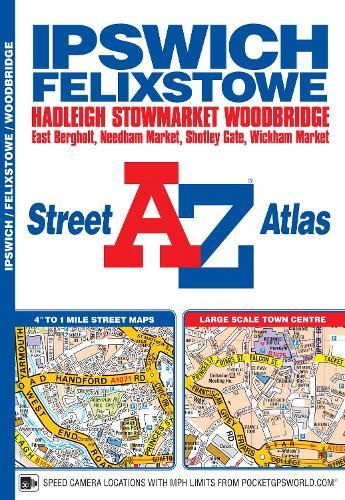 Ipswich & Felixstowe Street Atlas (Paperback)