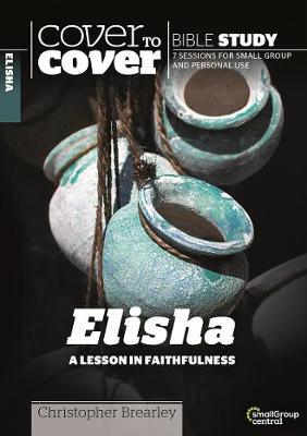 Elisha: A Lesson in Faithfulness - Cover to Cover Bible Study Guides (Paperback)