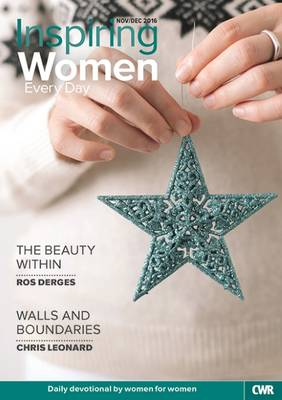 Inspiring Women Every Day November/December 2016: The Beauty Within / Walls and Boundaries (Paperback)