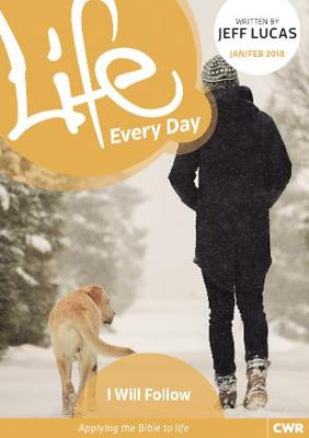 Life Every Day Jan/Feb 2018: I Will Follow (Paperback)