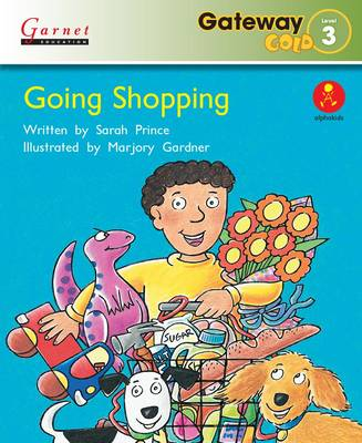 Gateway Gold Level 3 Reader Book 1 - Going Shopping - Gateway Gold (Paperback)
